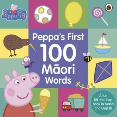 Peppa Pig: Peppa's First 100 Maori Words