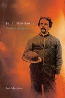 Julian Hawthorne : the life of a prodigal son