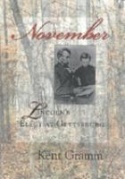 November [electronic resource] : Lincoln's elegy at Gettysburg