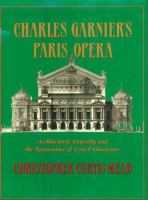 Charles Garnier's Paris Opaera : architectural empathy and the renaissance of French classicism