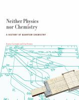 Neither physics nor chemistry [electronic resource] : a history of quantum chemistry