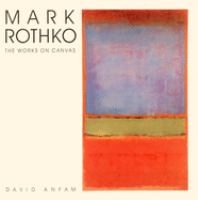 Mark Rothko : the works on canvas : catalogue raisonnae.