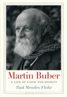 Martin Buber : a life of faith and dissent /