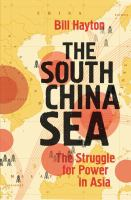 The South China Sea : the struggle for power in Asia
