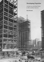 Developing expertise : architecture and real estate in metropolitan America cover
