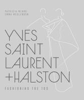 Yves Saint Laurent + Halston : fashioning the '70s