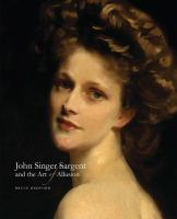John Singer Sargent and the art of allusion cover