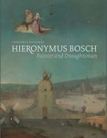 Hieronymus Bosch : painter and draughtsman cover