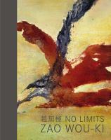 Zao Wou-Ki : No limits cover
