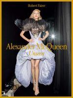 Alexander McQueen : unseen