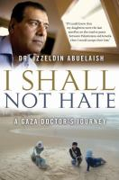I Shall Not Hate Book Cover