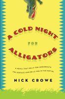 A Cold Night for Alligators