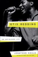Otis Redding : an unfinished life cover image