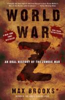 World War Z --an Oral History of the Zombie War