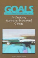 GOALS, Global Ocean-Atmosphere-Land System, for predicting seasonal-to-interannual climate [electronic resource] : a program of observation, modeling, and analysis