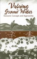 Valuing ground water [electronic resource] : economic concepts and approaches