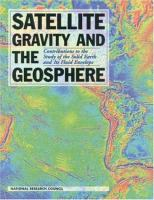 Satellite gravity and the geosphere [electronic resource] : contributions to the study of the solid earth and its fluid envelope
