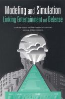 Modeling and simulation [electronic resource] : linking entertainment and defense.