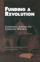 Funding a revolution [electronic resource] : government support for computing research