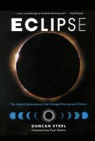 Eclipse [electronic resource] : the celestial phenomenon that changed the course of history