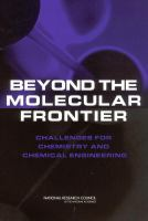 Beyond the molecular frontier [electronic resource] : challenges for chemistry and chemical engineering