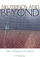 Neutrinos and beyond [electronic resource] : new windows on nature