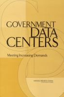 Government data centers [electronic resource] : meeting increasing demands