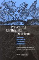 Preventing earthquake disasters [electronic resource] : the grand challenge in earthquake engineering : a research agenda for the Network for Earthquake Engineering Simulation             (NEES)