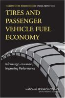 Tires and passenger vehicle fuel economy [electronic resource] : informing consumers, improving performance