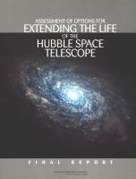 Assessment of options for extending the life of the Hubble Space Telescope [electronic resource] : final report