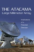The atacama large millimeter array (ALMA) [electronic resource] : implications of a potential descope