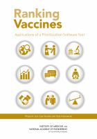 Ranking vaccines : applications of a prioritization software tool. Phase III, Use case studies and data framework