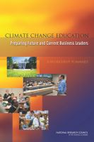 Climate change education : preparing future and current business leaders : a workshop summary