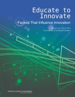 Educate to innovate : factors that influence innovation ; based on input from innovators and stakeholders