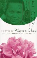 Wayson Choy's The Jade Peony