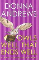 Owls Well That Ends Well /Donna Andrews
