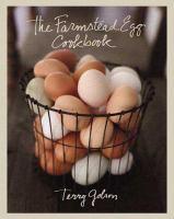 The Farmstead Egg Cookbook
