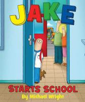 Cover Image of Jake Starts School