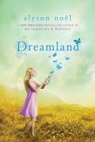 Dreamland / Alyson Noël.