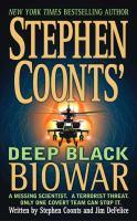 Stephen Coonts' Deep black. Biowar