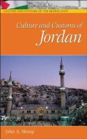 Culture and customs of Jordan [electronic resource]