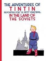 The Adventures of Tintin, Reporter for Le Petit Vingtïme-- in the Land of the Soviets