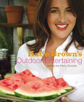 Katie Brown's Outdoor Entertaining