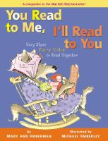 You read to me, I'll read to you : very short fairy tales to read together (in which wolves are tamed, trolls are transformed, and peas are trimphant)