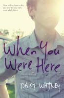 Cover of the book When you were here
