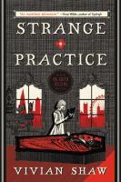 Strange practice : a Dr. Greta Helsing novel cover image