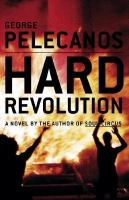 Cover of the book Hard revolution : a novel