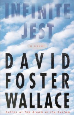 Cover Image for Infinite Jest by David Foster Wallace