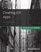 Creating iOS apps / Richard Warren