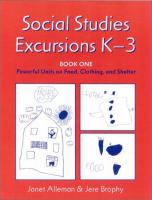Social Studies Excursions, K-3